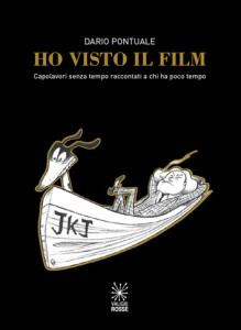 Ho visto il film, Dario Pontuale - Valigie Rosse Ed., 2014