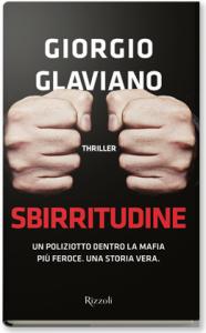 Sbirritudine, Giorgio Glaviano - Rizzoli 2015 - Pagine: 450, 18.00 €