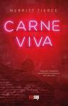 Carne viva, Merritt Tierce, Edizioni Sur 2015, trad. Martina Testa, 220 pagg. euro 16,50