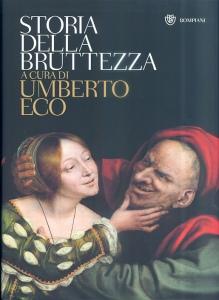 Storia della Bruttezza, Umberto Eco, 2004 Bompiani